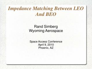 Impedance Matching Between LEO And BEO