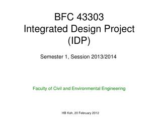 BFC 43303 Integrated Design Project (IDP)