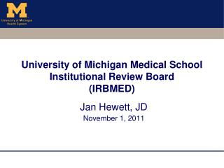 University of Michigan Medical School Institutional Review Board  (IRBMED)