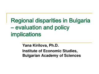 Regional disparities in Bulgaria – evaluation and policy implications
