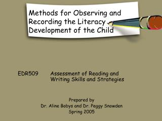 Methods for Observing and Recording the Literacy Development of the Child