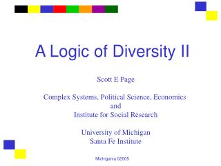 A Logic of Diversity II