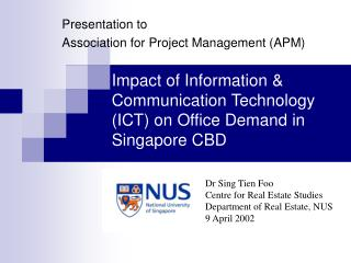 Impact of Information & Communication Technology (ICT) on Office Demand in Singapore CBD