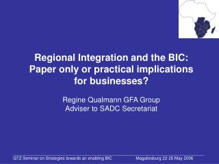 Regional Integration and the BIC: Paper only or practical implications for businesses?