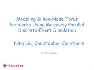 Modeling Billion-Node Torus Networks Using Massively Parallel Discrete-Event Simulation
