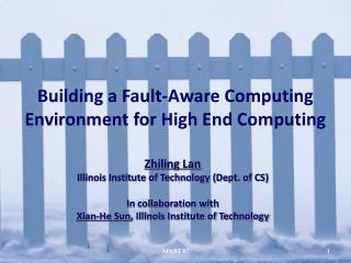 Building a Fault-Aware Computing Environment for High End Computing