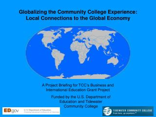 A Project Briefing for TCC's Business and International Education Grant Project