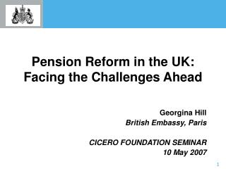 Pension Reform in the UK:  Facing the Challenges Ahead