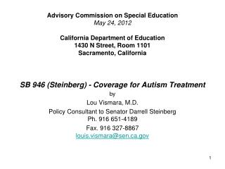 SB 946 (Steinberg) -  Coverage for Autism  Treatment  by  Lou Vismara, M.D.
