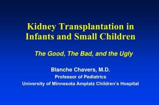 Kidney Transplantation in Infants and Small Children