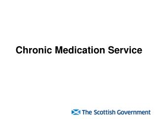 Chronic Medication Service