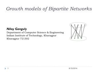 Growth models of Bipartite Networks