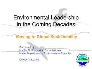 Environmental Leadership in the Coming Decades