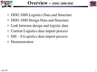 Overview –  DDG 1000 IDE