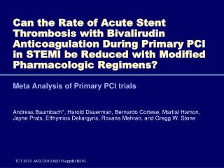 Meta Analysis of Primary PCI trials