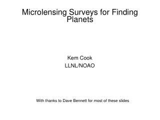 Microlensing Surveys for Finding Planets