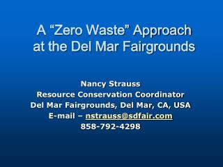 "A ""Zero Waste"" Approach at the Del Mar Fairgrounds"