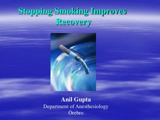 Stopping Smoking Improves  Recovery