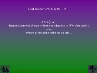 IVM data for 1997 May 09 -- 15