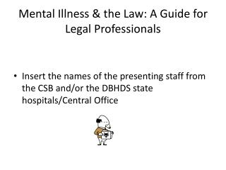 Mental Illness & the Law: A Guide for Legal Professionals
