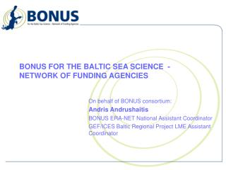 BONUS FOR THE BALTIC SEA SCIENCE  - NETWORK OF FUNDING AGENCIES