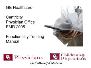 GE Healthcare Centricity  Physician Office EMR 2005 Functionality Training Manual