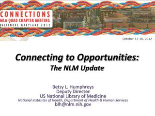 Betsy L. Humphreys Deputy Director  US National Library of Medicine
