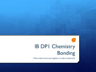 IB DP1 Chemistry Bonding