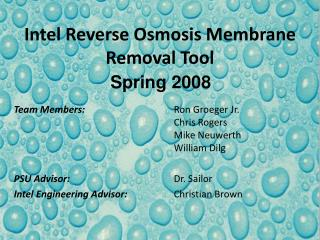 Intel Reverse Osmosis Membrane Removal Tool