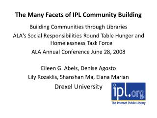 The Many Facets of IPL Community Building