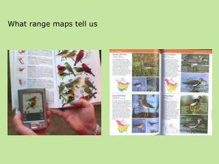 What range maps tell us