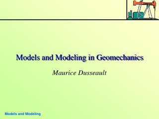 Models and Modeling in Geomechanics
