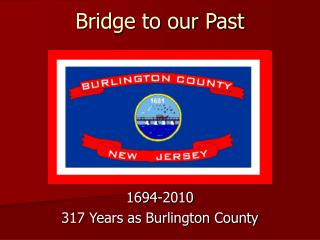 Bridge to our Past
