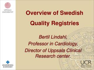 Overview of Swedish Quality Registries