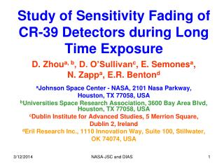Study of Sensitivity Fading of CR-39 Detectors during Long Time Exposure