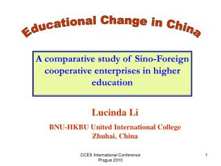 A comparative study of Sino-Foreign cooperative enterprises in higher education