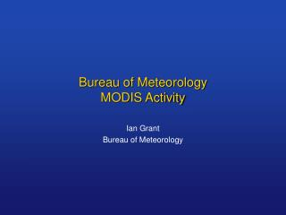 Bureau of Meteorology MODIS Activity