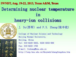 J. Su( 苏军 ) and F.S. Zhang( 张丰收 ) College of Nuclear Science and Technology