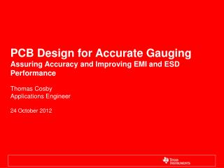 PCB Design for Accurate Gauging  Assuring Accuracy and Improving EMI and ESD Performance