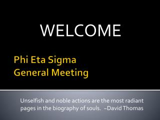 Phi Eta Sigma  General Meeting