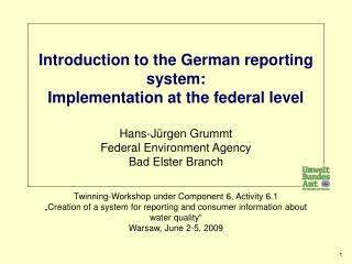 Titel ( Introduction to the German reporting system: Implementation at the federal level )