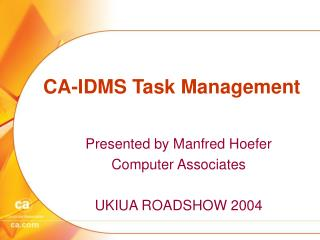 CA-IDMS Task Management