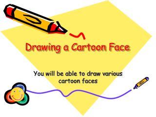 Drawing a Cartoon Face