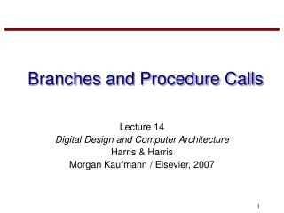 Branches and Procedure Calls