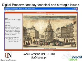 Digital Preservation: key technical and strategic issues