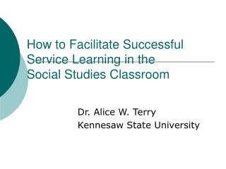 How to Facilitate Successful Service Learning in the Social Studies Classroom
