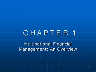 Multinational Financial Management: An Overview
