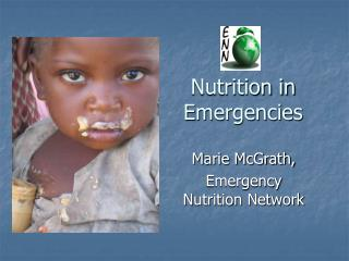 Nutrition in Emergencies