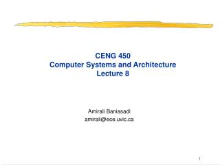 CENG 450 Computer Systems and Architecture Lecture 8