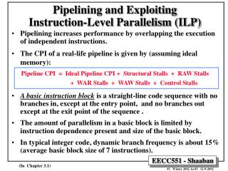 Pipelining and Exploiting  Instruction-Level Parallelism (ILP)